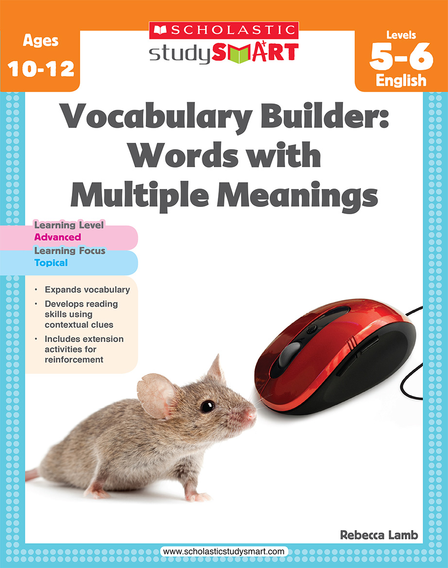 Scholastic Study Smart Vocabulary Builder: Words with Multiple Meanings 5-6