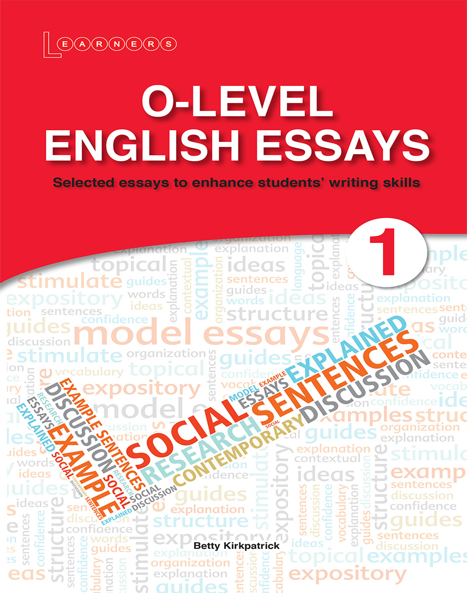 Olevel English Essays   Scholastic Asia Olevel English Essays