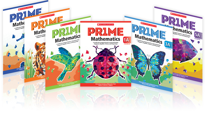 Scholastic Pr1me Mathematics A World Class Math Program Based On