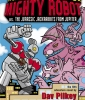 Ricky Ricotta's Mighty Robot vs. the Jurassic Jack Rabbits from Jupiter