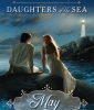 Daughters of the Sea #2: May
