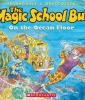 The Magic School Bus on the Ocean Floor - Audio Library Edition