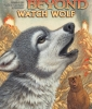Wolves of the Beyond #3: Watch Wolf - Audio Library Edition