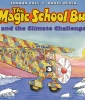 The Magic School Bus and the Climate Challenge - Audio Library Edition