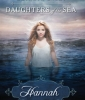 Daughters of the Sea #01: Hannah