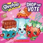 Shopkins: Shop the Vote Cover