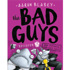 Aaron Blabey: The Bad Guys - Episode 3 Cover