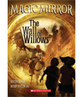 Magic Mirror #4: The Wall of Willows Cover