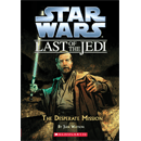 The Last of The Jedi #1: The Desperate Mission Cover
