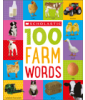 Scholastic First 100: 100 Farm Words Cover