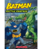 WB Super Classic Readers: Batman Classic: Reptile Rampage (Level 2) Cover