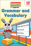 Scholastic Learning Express Grammar and Vocabulary 2