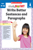 Scholastic Study Smart Write Better Sentences & Paragraphs 4