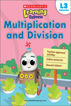 Scholastic Learning Express Multiplication and Division 3