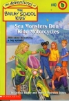 #40 Sea Monsters Don't Ride Motorcycles