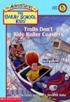 #35 Trolls Don'T Ride Roller Coasters