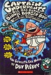 Captain Underpants and the Big, Bad Battle of the Bionic Bogger Boy, Part 2