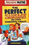 Murderous Maths: The Perfect Sausage And Other