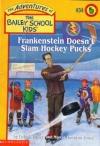 #34 Frankenstein Doesn't Slam Hockey Pucks