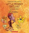 Little Monkey Gets Lost; Where Animals Live