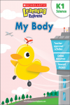 Scholastic Learning Express My Body K1