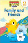 Scholastic Learning Express Family and Friends K1