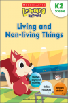 Scholastic Learning Express Living and Non-living Things K2