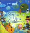 Stories for Little Children
