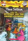 Thea Stilton and the Mystery on the Orient Express