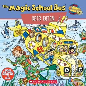 The Magic School Bus: Gets Eaten