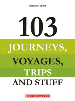 103 Journeys, Voyages, Trips and Stuff