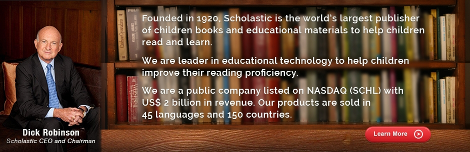 Scholastic is serving customers in 45 languages in more than 150 countries